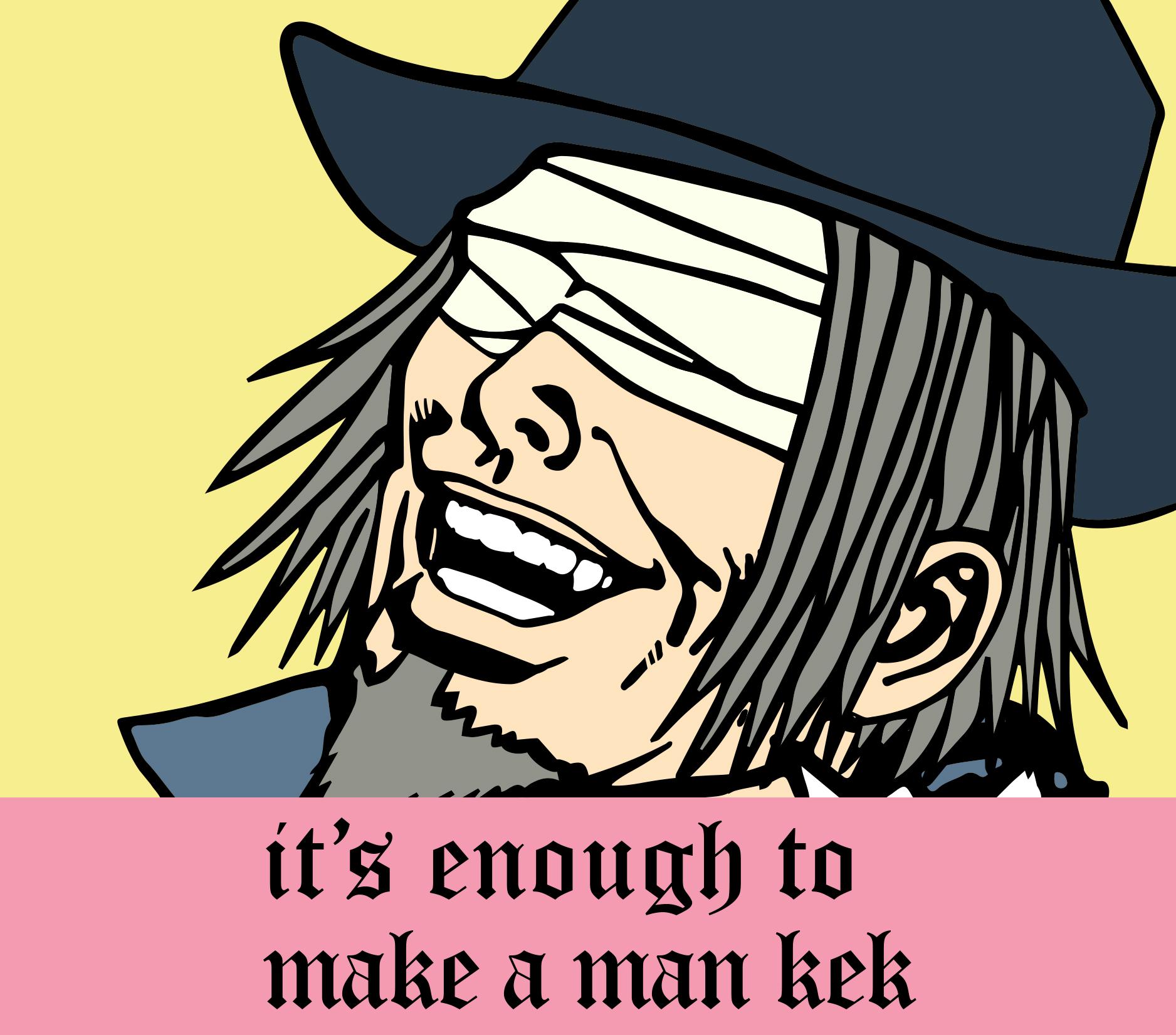 Enough_to_make_a_man_kek.jpg